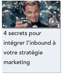 4 secrets pour integrer linbound a votre strategie marketing
